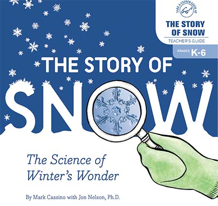 Image of the cover of The Story of SNow Teacher's Guide